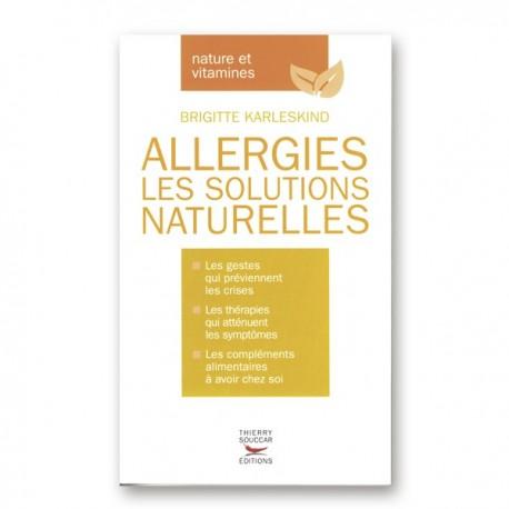 Allergies, les solutions naturelles