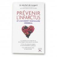 Prévenir L'infarctus et l'accident vasculaire