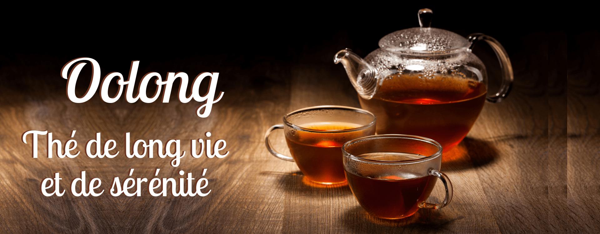 OOLONG , thé de longue vie