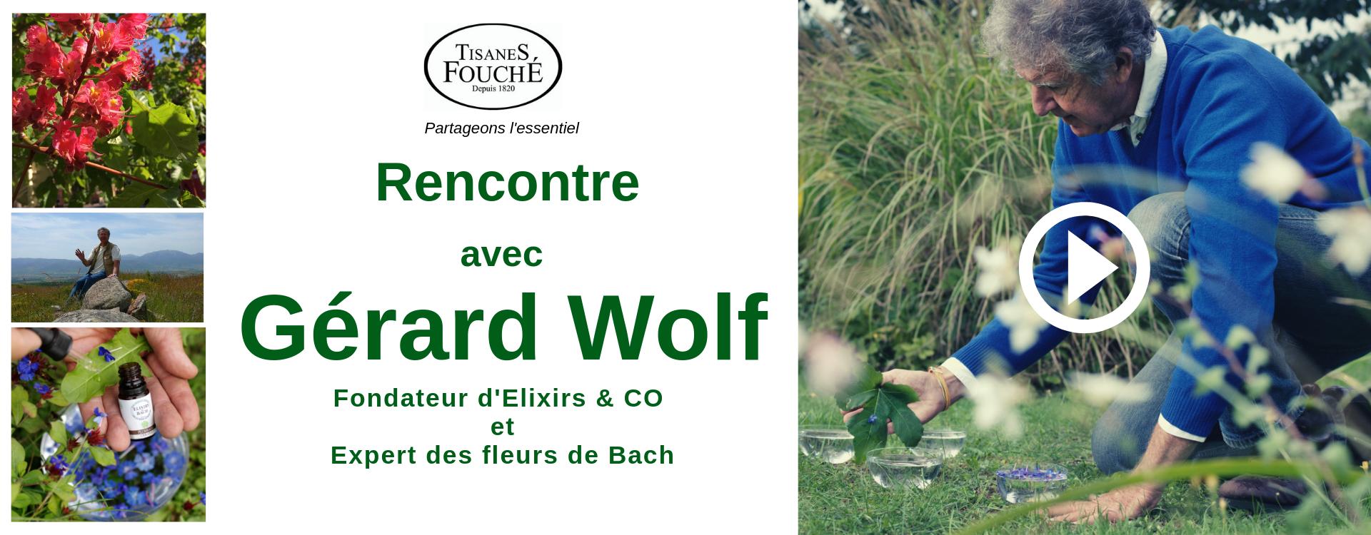A la rencontre de Gérard Wolf, fondateur d'Elixirs & CO et expert reconnu des fleurs de Bach